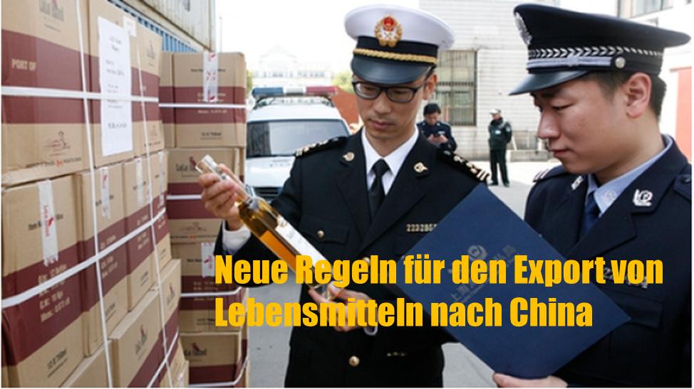 Neue Regeln für den Export von Lebensmitteln nach China
